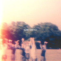 Ta-ku I Miss You Artwork