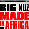 Big Nuz (Feat. Bhar & DJ Nkoh) - Just That album artwork