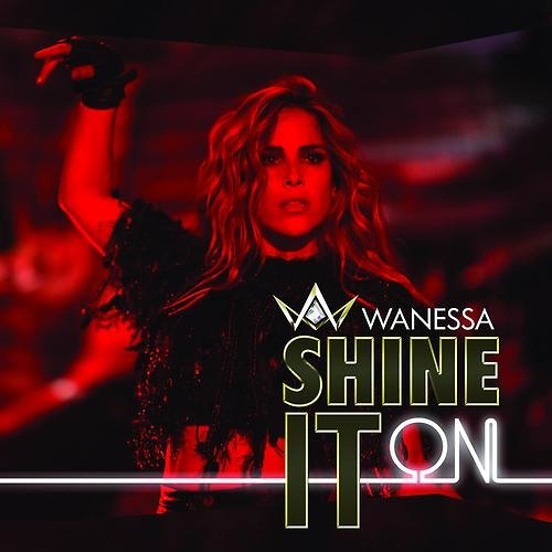 Wanessa Shine It On (Eduardo Brava Private Mash) TEASER