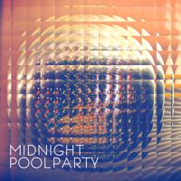 Midnight Pool Party I Want, I Need Artwork