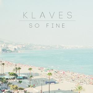 So Fine by Klaves