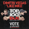 FREE DOWNLOAD : Dimitri Vegas & Like Mike - DJMAG TOP 100 DJs - Smash The House Radio Special album artwork
