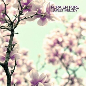 Sweet Melody (Original Mix) by Nora En Pure
