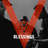 Blessings (Prod. By 1500 Or Nothin & The Futuristiks)