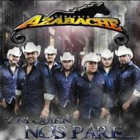 Ahora Que No Estas - Conjunto Azabache ((2013))