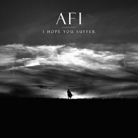 AFI I Hope You Suffer Artwork