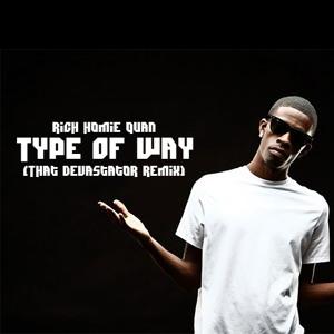 rich homie quan type of way mp3 download