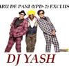 SADI DARU DI PANI ( YPD-2) Exclusive Mix [ Dj Yash 08687381883 ]