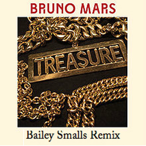 Treasure (Bailey Smalls Remix)