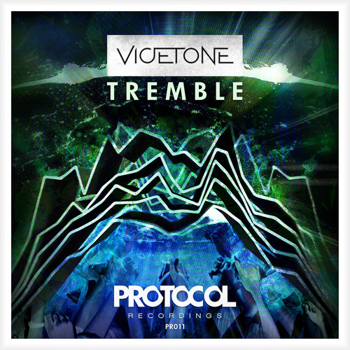 Vicetone - Tremble (Official Preview) by Protocol Recordings