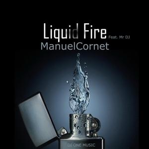 Manuel Cornet - Liquid Fire (Original Mix)