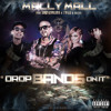 Mally Mall - Drop Bands On It (Ft. Wiz Khalifa, Tyga & Fresh) album artwork