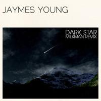 Jaymes Young Dark Star (Milkman Remix) Artwork
