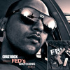 CRUZ ROCK Ft 2CHAINZ & Pharrell FED'S WATCHING REMIX