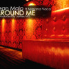 Josean Malo ft Mariana vaca- Around me (produced by James MG)