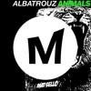 Albatrouz Animals (Matsello's Lets Hump Something Mashup) - Martin Garrix x Sas