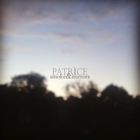 PATRÌCE Smoke & Mirrors Artwork