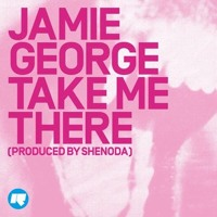 Jamie George Take Me There Artwork