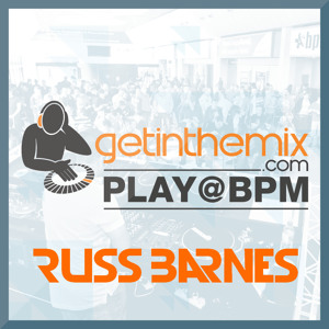 DJ RUSS BARNES - PLAY@BPM 2013 MIX