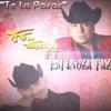 Te La Pasas Espinoza Paz 2013