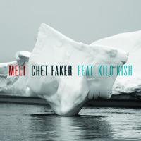 Chet Faker Melt (Ft. Kilo Kish) Artwork