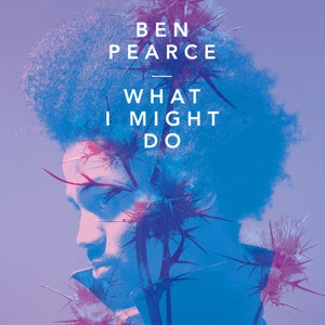 What I Might Do (Kilter Remix)  by Ben Pearce