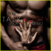 Jason Derulo - Talk Dirty (Ceej Greenwood Bootleg) [FREE DOWNLOAD] album artwork