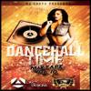 Dj Chuta - Dancehall Time Mixtape Vol. 10 (August, 2013)