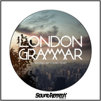 London Grammar Wasting My Young Years (Sound Remedy Remix) Artwork