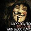 Nicky Romero - Toulouse (Wumbaloo Remix) [Free download]