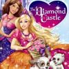 Barbie And The Diamond Castle - Believe