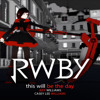 RWBY OP Song Full