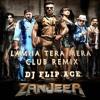 Lamha Tera Mera (Club Remix) - Zanjeer