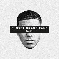 Ta-ku Closet Drake Fans Artwork