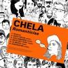 chela - romanticise