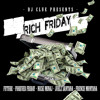 Rich Friday (Deluxe Full Version) - Future, Forever Friday, Nicki Minaj, French Montana, Juelz