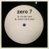 Zero 7 On My Own Ft. Danny Pratt Artwork