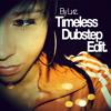 LNZ - Timeless (Dubstep Edit).mp3