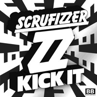 Scrufizzer Kick It Artwork