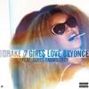 Drake ft James Fauntleroy - Girls Love Beyoncé