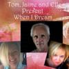 When I Dream composed by Tom Vinelli/lyrics Jaime J Ross Vocals Elle Glee