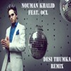 Nouman Khalid Ft OCL - Desi Thumka ( DJ A.Sen Club Mix ) - FULL THROTTLE album artwork