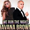Mixtape Havana Brown Ft Pitbull We Run The Night (DJ Eksis Remix )2013
