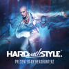 HARD with STYLE: Episode 25