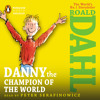 Danny The Champion of the World by Roald Dahl, read by Peter Serafinowicz