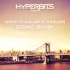 Arston vs. DallasK vs. The Killers - Zodiac Heaven (Hyperbits Mashup) FREE DOWNLOAD
