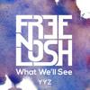 Free n Losh - What Well See