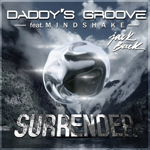 Daddy's Groove feat. Mindshake – Surrender (Extended Mix)