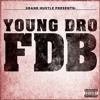 Young Dro - FDB Instrumental (Official)