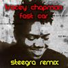 Fast Car (Steegra Remix)